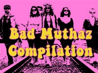 Bad Muthaz Compilation